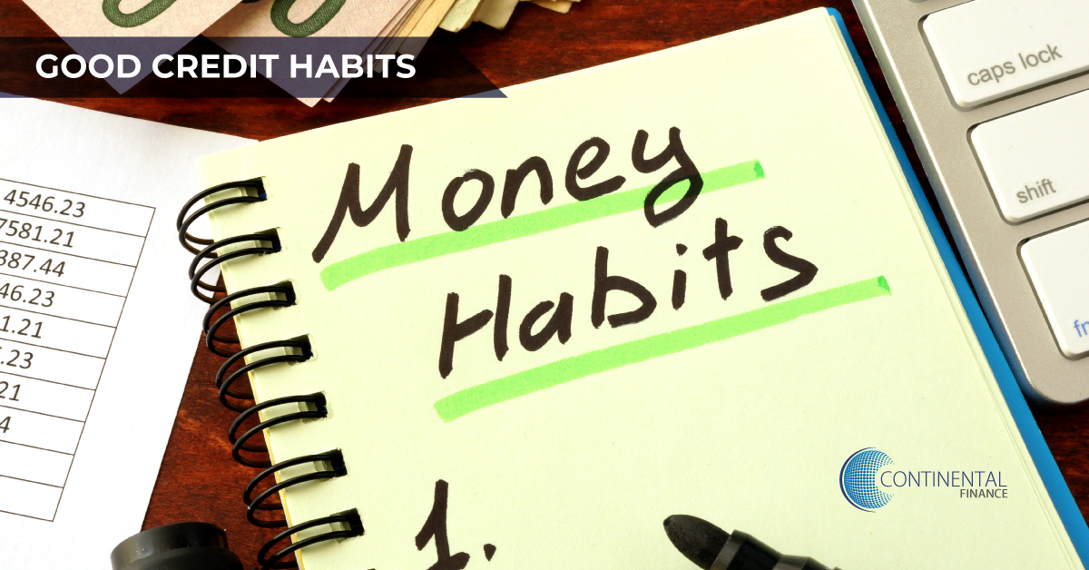 Financial Habits That Help Get Good Credit