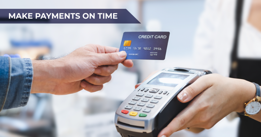 Make payments on time
