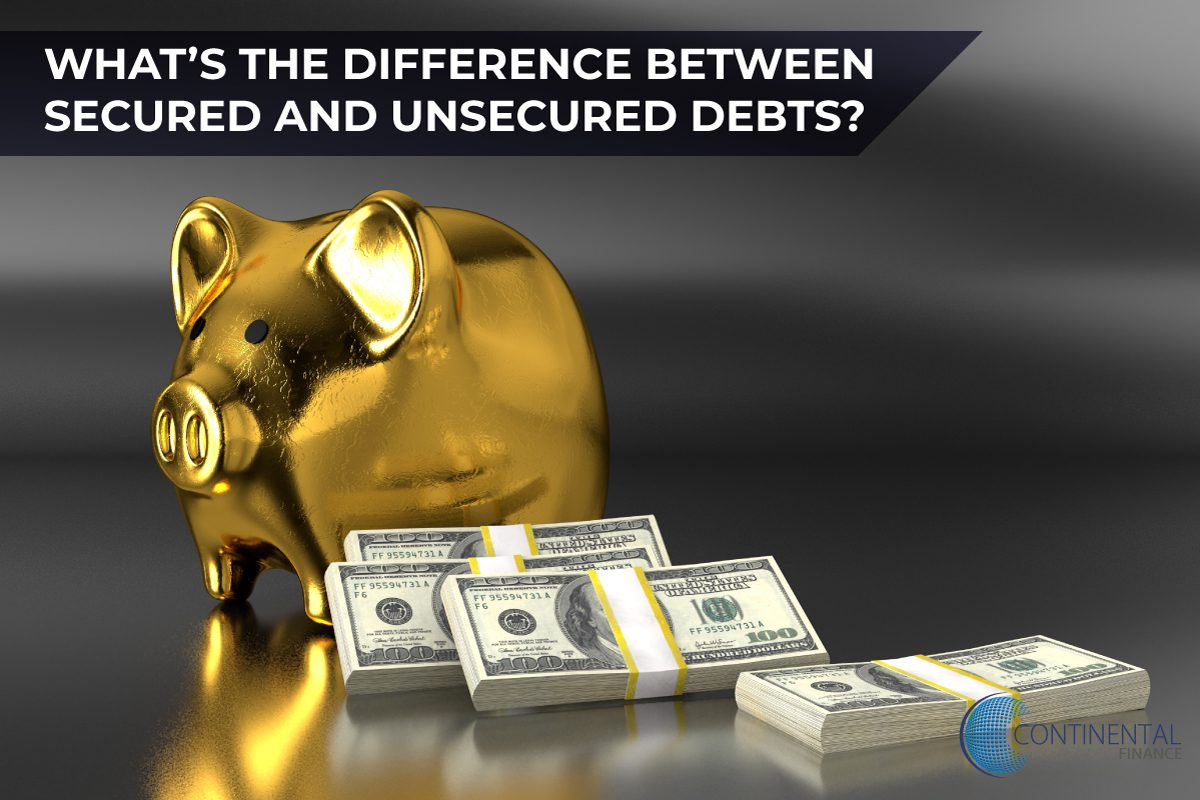 What is the difference between secured and unsecured debts?