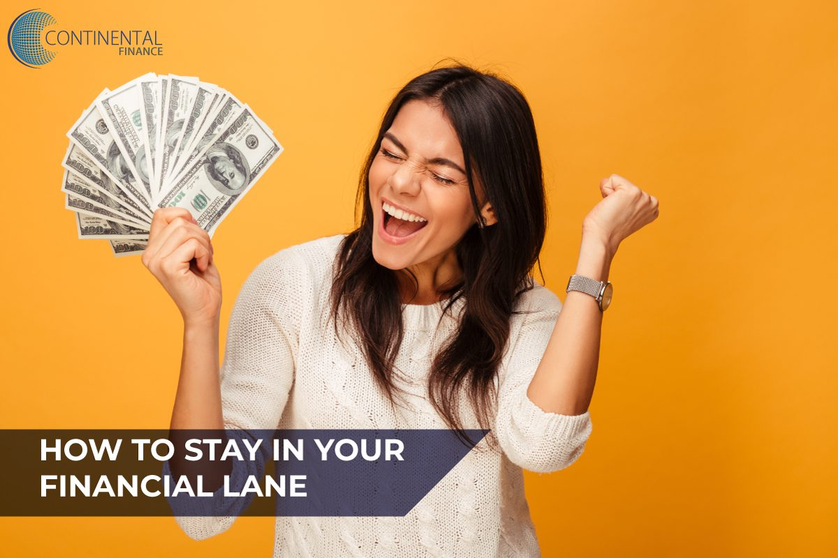 How to Stay in Your Financial Lane | Blog by Continental Finance