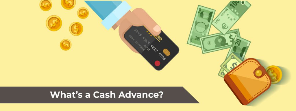 Whats a cash advance?