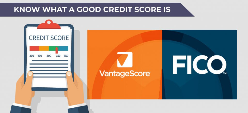 Know what a good credit score is