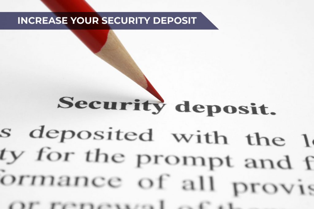 how to increase credit limit? one way is to increase your security deposit