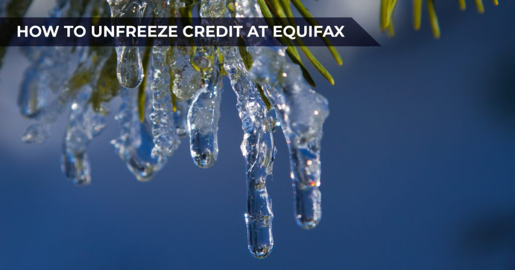 How to unfreeze credit at Equifax