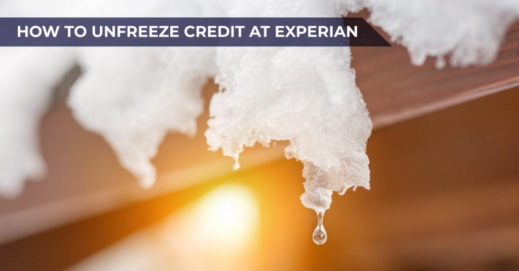 How to unfreeze credit at Experian