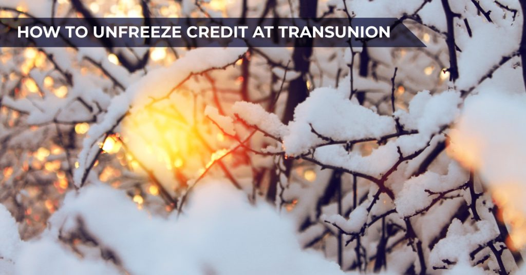 How to unfreeze credit at Transunion