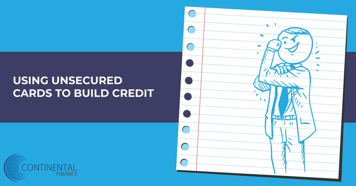 using unsecured cards to build credit