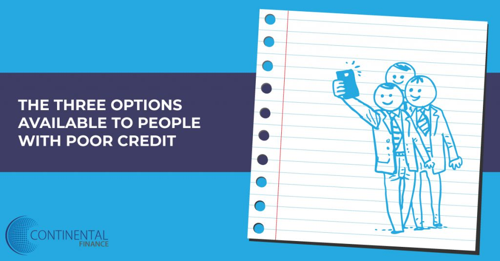 the three options available to people with poor credit
