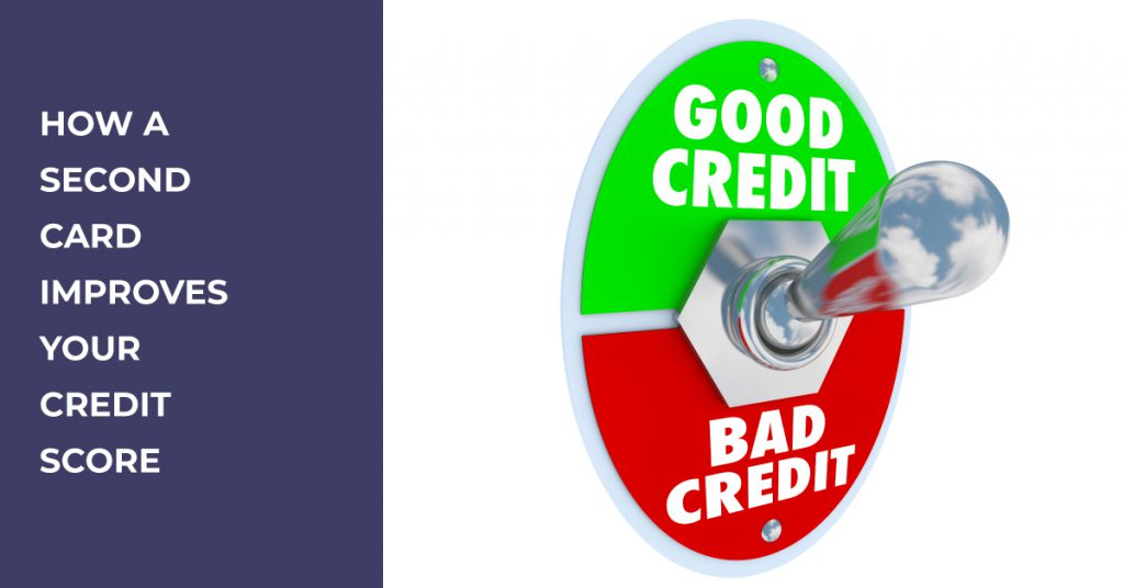 How a second card improves your credit score