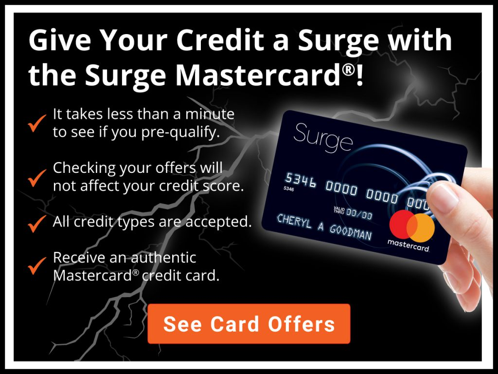 Give your credit a surge with the Surge Mastercard!